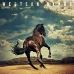 BRUCE SPRINGSTEEN:WESTERN STARS
