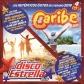 VARIOS - CARIBE 2019 + DISCO ESTRELLA VOL.22 (4CD)