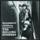 ROLLING STONES, THE:DECEMBER`S CHILDREN -REMAST- (IMPORTACIO