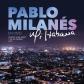 PABLO MILANES:MI HABANA (CD+DVD)