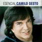 CAMILO SESTO:ESENCIAL CAMILO SESTO (2CD)