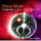 VARIOS - DISCO MUSIC ORIGINALS -IMPORTACION
