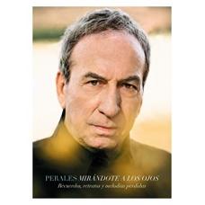 JOSE LUIS PERALES:MIRANDOTE A LOS OJOS (3CD+DVD)