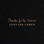 LEONARD COHEN:THANKS FOR THE DANCE (SPANISH VERSION)
