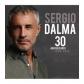 SERGIO DALMA:30 ANIVERSARIO (2CD)
