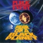 PUBLIC ENEMY:FEAR OF A BLACK PLANET