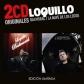 LOQUILLO:BALMORAL / LA NAVE DE LOS LOCOS (2CD ORIGINALES)