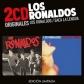 RONALDOS, LOS:LOS RONALDOS / SACA LA LENGUA (2CD ORIGINALES)