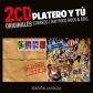 PLATERO Y TU:CORREOS / HAY POCO ROCK & ROLL (2CD ORIGINALES)