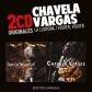 CHAVELA VARGAS:LA LLORONA / VOLVER VOLVER (2CD ORIGNALES)
