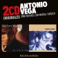ANTONIO VEGA:3000 NOCHES CON MARGA / BASICO (2CD ORIGINALES)