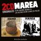 MAREA:EN MI HAMBRE MANDO YO / LAS ACERAS ESTAN LLENAS DE PIO