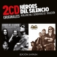 HEROES DEL SILENCIO:AVALANCHA / SENDEROS DE TRAICION (2CD OR