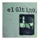 ULTIMO DE LA FILA, EL:ASTRONOMIA RAZONABLE (VINILO 180GR.+CD