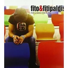 FITO Y LOS FIIPALDIS:POR LA BOCA MUERE EL PEZ (2 VINILOS+CD)