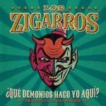 ZIGARROS, LOS:¿QUE DEMONIOS HAGO YO AQUI? (2CD+DVD)