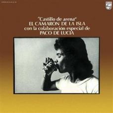 CAMARON DE LA ISLA:CASTILLO DE ARENA (LDA.REM.180GR.COLOR(LP