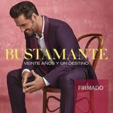 DAVID BUSTAMANTE:VEINTE AÑOS Y UN DESTINO (EDIC.LTDA.FIRMA